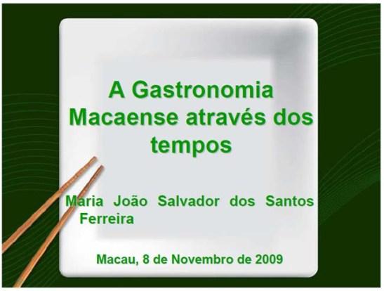 Gastronomia Macaense.Maria João Santos Ferreira (foto106)