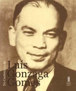 """Foto do livro comemorativo """"No Centenário de Luís Gonzaga Gomes"""" do Instituto Internacional de Macau"""