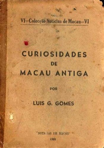 Luis Gonzaga livro Curiosidades de Macau Antiga