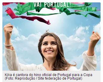 Portugal Kika Hino Selecao Futebol Copa Mundo 2014