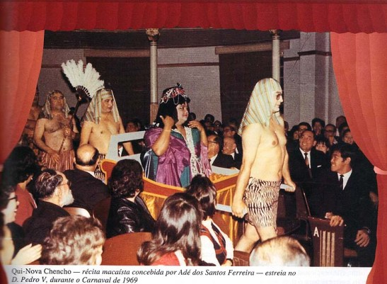 Qui-Nova Chencho - récita macaísta concebida por Adé dos Santos Ferreira - estreia no Teatro Dom Pedro V, durante o Carnaval de 1969