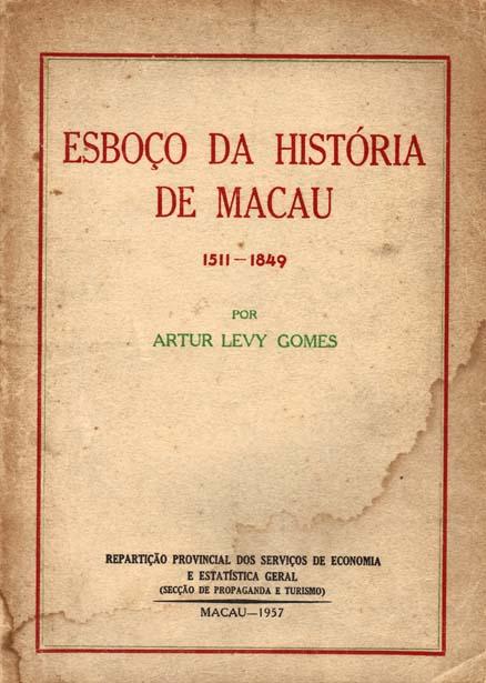 Esboço da Historia de Macau livro de Artur Levy Gomes.edit
