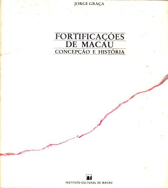 Macau fortalezas fortificacoes Jorge Graça (01)